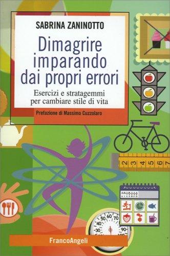 Dimagrire Imparando dai Propri Errori