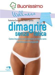 Dimagrire Senza Fatica (eBook)