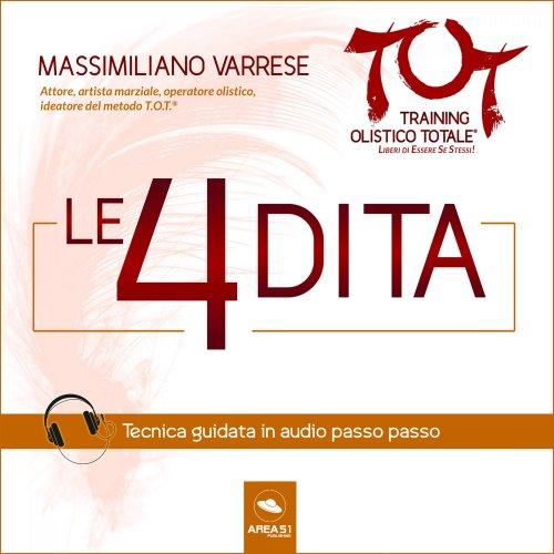 Dime T.O.T.® – Le 4 Dita (Audilibro Mp3)