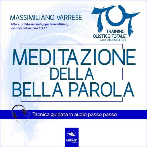 Dime T.O.T.® - Meditazione della Bella Parola (Audiolibro Mp3)