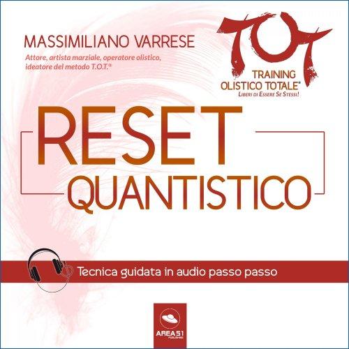 Dime T.O.T.® – Reset Quantistico (Audiolibro Mp3)