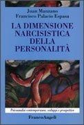 La Dimensione Narcisistica della Personalità