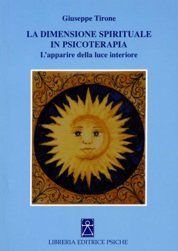 La Dimensione Spirituale in Psicoterapia