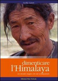 Dimenticare l'Himalaya