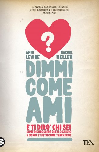 Dimmi Come Ami e Ti Dirò Chi Sei (eBook)