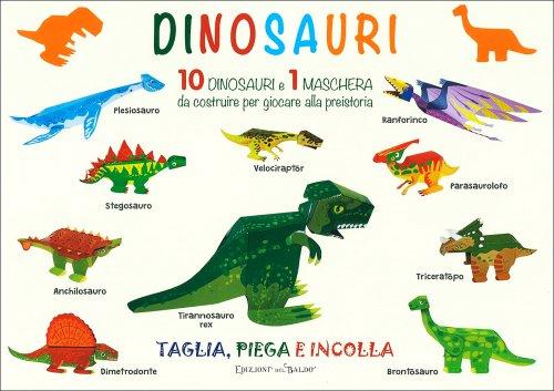 Dinosauri - Tagli, Piega e Incolla
