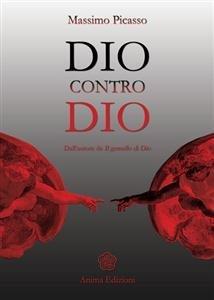 Dio Contro Dio (eBook)