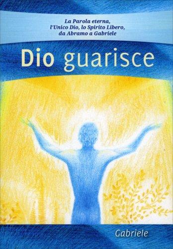 Dio Guarisce