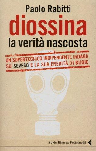 Diossina. La Verità Nascosta