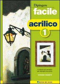 Dipingere Facile - Acrilico