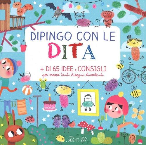 Dipingo con le Dita