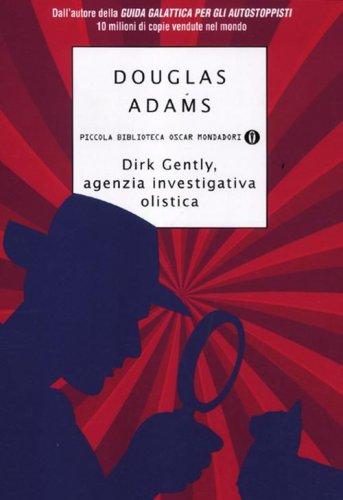 Dirk Gently, Agenzia Investigativa Olistica