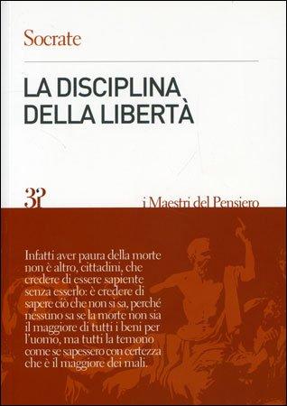 La Disciplina della Libertà