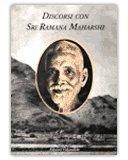 Discorsi con Sri Ramana Maharshi  Volume primo