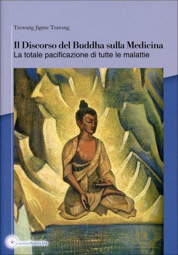 Il Discorso del Buddha sulla Medicina