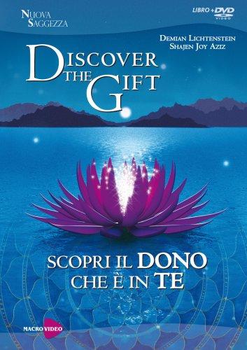 Discover the Gift - Scopri il Dono che è in Te (Film in DVD)