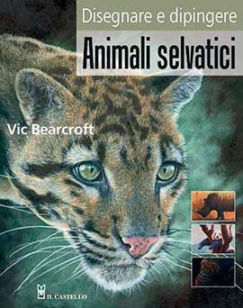 Disegnare e Dipingere Animali Selvatici