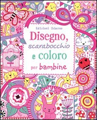 Disegno, Scarabocchio e Coloro - per Bambine