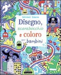 Disegno, Scarabocchio e Coloro - per Bambini