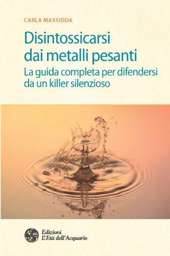 Disintossicarsi dai Metalli Pesanti (eBook)