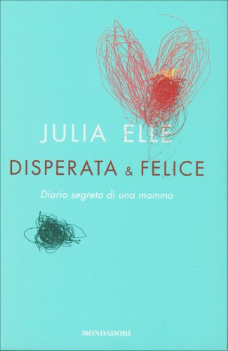 Disperata & Felice