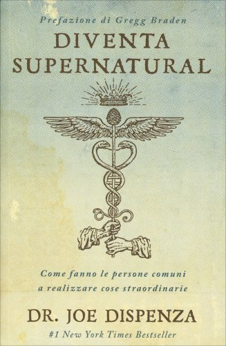 Diventa Supernatural (eBook)
