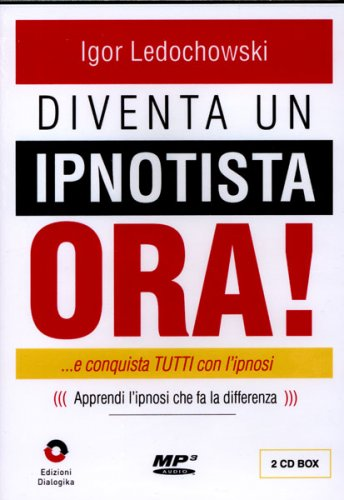 Diventa un Ipnotista Ora! - 2 CD Mp3