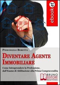 Diventare Agente Immobiliare (eBook)
