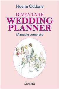 Diventare Wedding Planner (eBook)