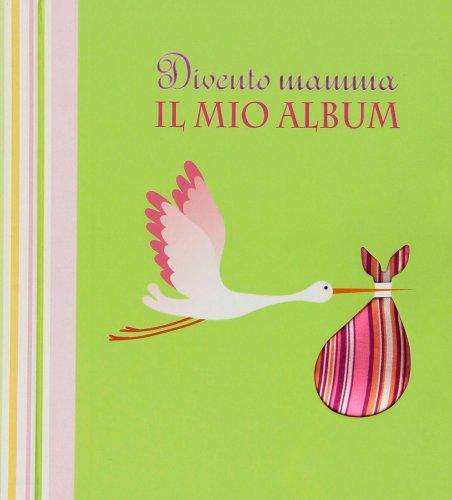 Divento Mamma: Il Mio Album