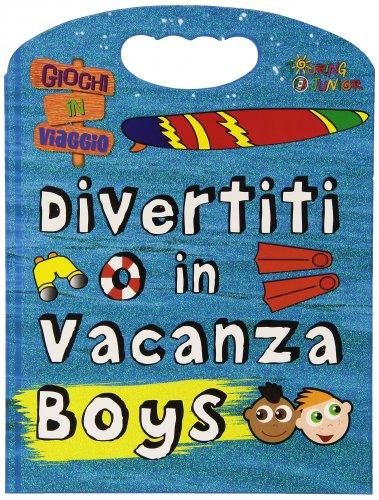 Divertiti in Vacanza - Boys