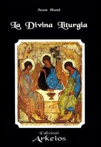 La Divina Liturgia