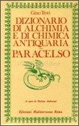 Dizionario di Alchimia e di Chimica Antiquaria - Paracelso