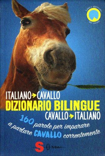 Dizionario Bilingue - Italiano-Cavallo, Cavallo-Italiano