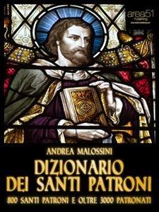 Dizionario dei Santi Patroni (eBook)