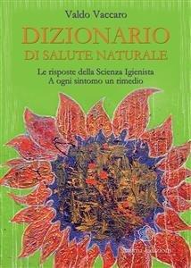 Dizionario di Salute Naturale (eBook)