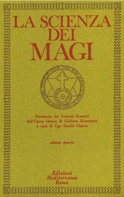 La Scienza dei Magi  - Volume 4