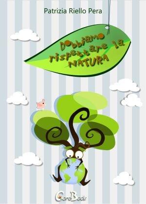 Dobbiamo Rispettare la Natura (eBook)