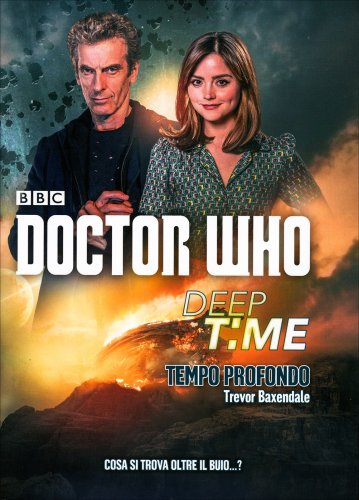Doctor Who - Deep Time: Tempo Profondo