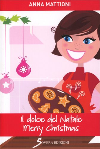 Il Dolce del Natale - Merry Christmas