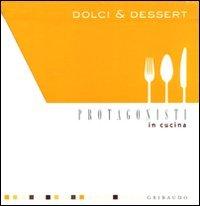 Dolci e Dessert (Cofanetto)