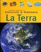 Domande e Risposte - La Terra