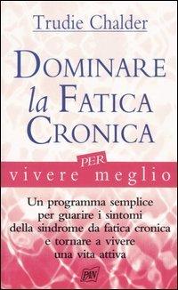 Dominare la Fatica Cronica