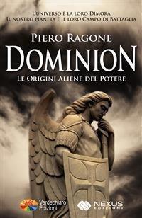 Dominion - Le Origini Aliene del Potere (eBook)