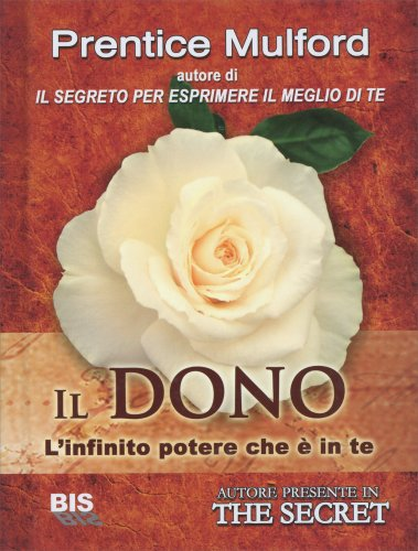 Il Dono - L'Infinito Potere che è in Te