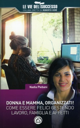 Donna e Mamma, Organizzati!