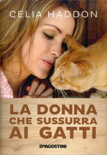 La Donna che Sussurra ai Gatti