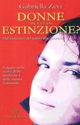 Donne in via di estinzione?