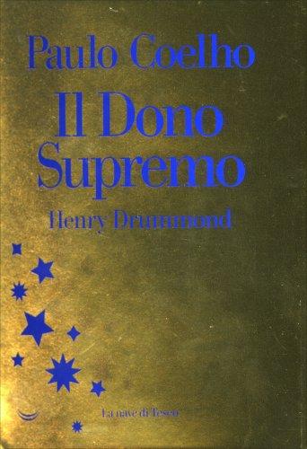 Henry Drummond. Il Dono Supremo
