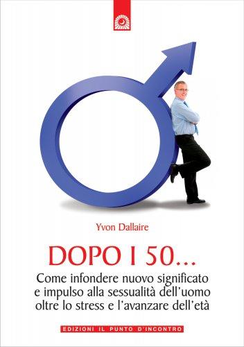 Dopo i 50.... (eBook)